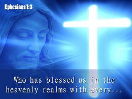 0514 Ephesians 13 Who has blessed us PowerPoint Church Sermon