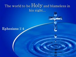 0514 Ephesians 14 The World To Be Holy Powerpoint Church Sermon