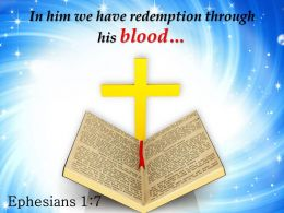 0514 Ephesians 17 In Him We Have Redemption PowerPoint Church Sermon