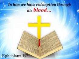 0514 Ephesians 17 In Him We Have Redemption PowerPoint Church Sermon