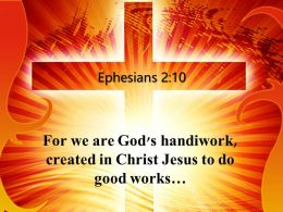 0514 Ephesians 210 God Prepared In Advance Powerpoint Church Sermon