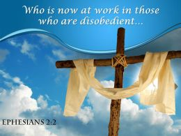 0514 Ephesians 22 Who Is Now At Work Powerpoint Church Sermon