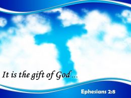 0514 Ephesians 28 For It Is By Grace Powerpoint Church Sermon