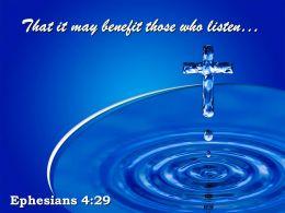 0514 Ephesians 429 That it may benefit PowerPoint Church Sermon