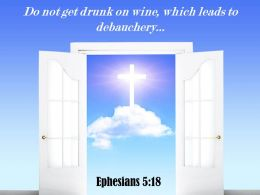 0514 Ephesians 518 Do Not Get Drunk On Wine Power Powerpoint Church Sermon