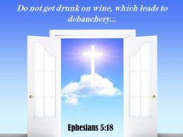 0514 Ephesians 518 Do Not Get Drunk On Wine Power Powerpoint Church Sermon