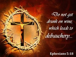 0514 Ephesians 518 Which Leads To Debauchery Powerpoint Church Sermon