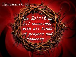 0514 Ephesians 618 The Spirit On All Occasions Powerpoint Church Sermon
