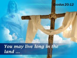 0514 Exodus 2012 You May Live Long In The PowerPoint Church Sermon