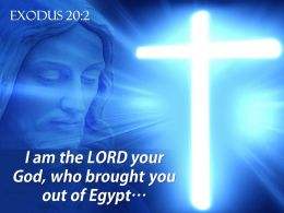0514 Exodus 202 I Am The LORD Your God Powerpoint Church Sermon