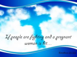 0514_exodus_2122_if_people_are_fighting_powerpoint_church_sermon_Slide01