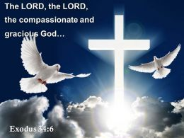 0514_exodus_346_the_lord_the_compassionate_powerpoint_church_sermon_Slide01