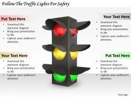 0514 Follow The Traffic Lights For Safety Image Graphics For Powerpoint