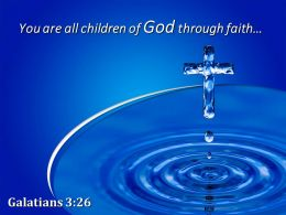 0514 Galatians 326 You Are All Children Of God Powerpoint Church Sermon