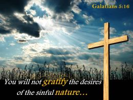 0514 Galatians 516 You Will Not Gratify The Powerpoint Church Sermon