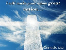 0514 Genesis 122 I Will Make Your Name Great Powerpoint Church Sermon