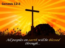 0514 Genesis 123 All Peoples On Earth Will PowerPoint Church Sermon