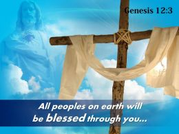 0514 Genesis 123 Earth Will Be Blessed Through You Powerpoint Church Sermon