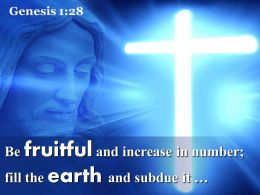 0514 Genesis 128 Be fruitful and increase in number PowerPoint Church Sermon