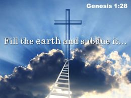 0514 Genesis 128 Fill The Earth And Subdue It Powerpoint Church Sermon