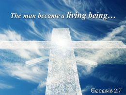 0514 Genesis 27 The man became a living being PowerPoint Church Sermon