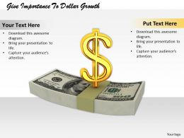 0514 Give Importance To Dollar Growth Image Graphics For Powerpoint 1