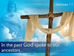 0514 Hebrews 11 In The Past God Spoke Powerpoint Church Sermon