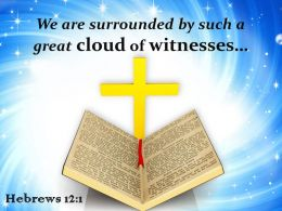 0514 Hebrews 121 A Great Cloud Of Witnesses Powerpoint Church Sermon