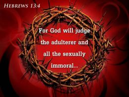 0514 Hebrews 134 For God Will Judge The Powerpoint Church Sermon