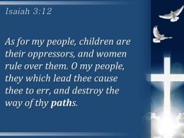 0514 Isaiah 312 As For My People Children Powerpoint Church Sermon