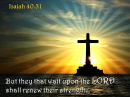 0514 Isaiah 4031 That wait upon the LORD PowerPoint Church Sermon
