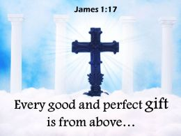 0514 James 117 Every Good And Perfect Gift Powerpoint Church Sermon