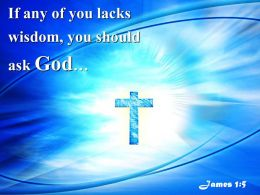 0514_james_15_if_any_of_you_lacks_powerpoint_church_sermon_Slide01