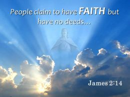 0514 James 214 My Brothers And Sisters If People Powerpoint Church Sermon