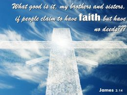 0514 James 214 What Good Is It Powerpoint Church Sermon