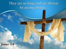 0514 James 34 Driven By Strong Winds Powerpoint Church Sermon