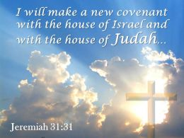 0514 Jeremiah 3131 The House Of Judah Powerpoint Church Sermon