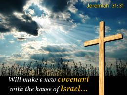 0514 Jeremiah 3131 Will make a new covenant PowerPoint Church Sermon