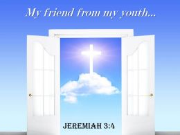 0514 Jeremiah 34 My Friend From My Youth Power Powerpoint Church Sermon