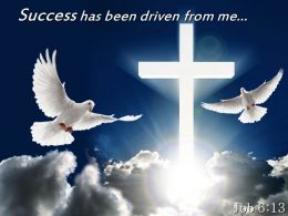 0514 Job 613 Success Has Been Driven From Me Powerpoint Church Sermon