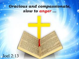 0514 Joel 213 Gracious And Compassionate Slow To Anger Powerpoint Church Sermon