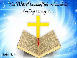 0514 John 114 The Word Became Flesh Power Powerpoint Church Sermon