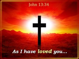 0514 John 1334 As I have loved you PowerPoint Church Sermon
