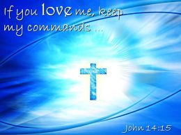 0514 John 1415 If You Love Me Powerpoint Church Sermon
