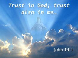 0514 John 141 Trust In God Powerpoint Church Sermon
