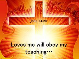 0514 John 1423 Loves me will obey PowerPoint Church Sermon