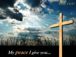 0514 John 1427 My Peace I Give You Powerpoint Church Sermon