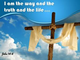 0514 John 146 I Am The Way And The Truth Powerpoint Church Sermon