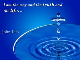 0514 John 146 The truth and the life PowerPoint Church Sermon
