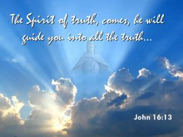 0514 John 1613 The Spirit Of Truth Comes Powerpoint Church Sermon